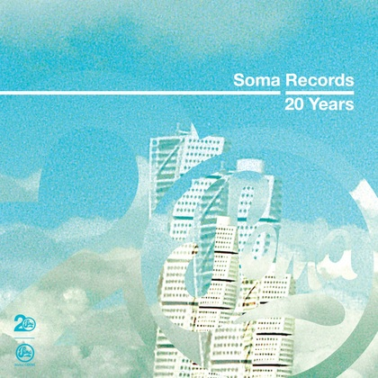 Soma Records 20 Years - Slam DJ Mix cover