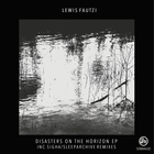 Disasters on The Horizon EP